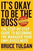 It's Okay to Be the Boss (eBook, ePUB)