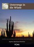 Unterwegs in die Wüste (eBook, PDF)