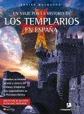 Un viaje por la historia de los templarios en España (eBook, ePUB)