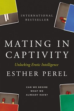 Mating in Captivity (eBook, ePUB) - Perel, Esther