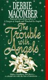 The Trouble with Angels (eBook, ePUB)