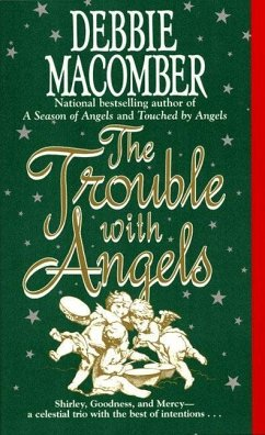 The Trouble with Angels (eBook, ePUB) - Macomber, Debbie