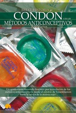 Breve historia del condón y de los métodos anticonceptivos (eBook, ePUB) - Martos Rubio, Ana