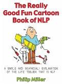 The Really Good Fun Cartoon Book of NLP (eBook, ePUB)