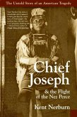 Chief Joseph & the Flight of the Nez Perce (eBook, ePUB)