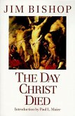 The Day Christ Died (eBook, ePUB)