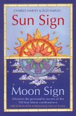 Sun Sign, Moon Sign: Discover the personality secrets of the 144 sun-moon combinations (eBook, ePUB)