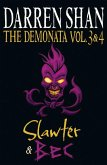 Volumes 3 and 4 - Slawter/Bec (The Demonata) (eBook, ePUB)