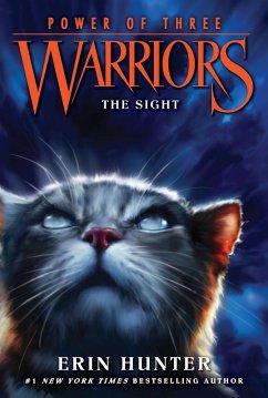 Warriors: Power of Three #1: The Sight (eBook, ePUB) - Hunter, Erin