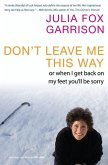 Don't Leave Me This Way (eBook, ePUB)