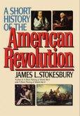 A Short History of the American Revolution (eBook, ePUB)