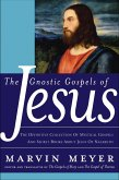 The Gnostic Gospels of Jesus (eBook, ePUB)