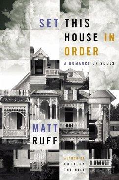 Set This House in Order (eBook, ePUB) - Ruff, Matt