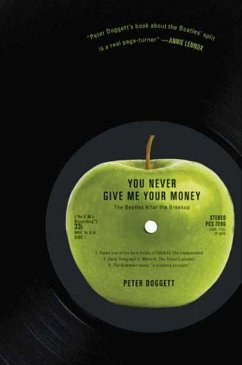 You Never Give Me Your Money (eBook, ePUB) - Doggett, Peter