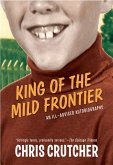 King of the Mild Frontier (eBook, ePUB)