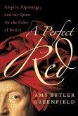 A Perfect Red (eBook, ePUB)