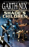 Shade's Children (eBook, ePUB)
