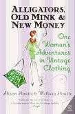 Alligators, Old Mink & New Money (eBook, ePUB)