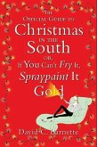 The Official Guide to Christmas in the South (eBook, ePUB)