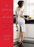 The Pleasure Is All Mine (eBook, ePUB)