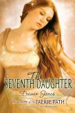 The Faerie Path #3: The Seventh Daughter (eBook, ePUB)