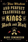 The Fine Wisdom and Perfect Teachings of the Kings of Rock and Roll (eBook, ePUB)
