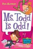 My Weird School #12: Ms. Todd Is Odd! (eBook, ePUB)