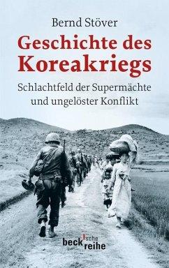 Geschichte des Koreakriegs (eBook, ePUB) - Stöver, Bernd