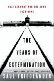 The Years of Extermination (eBook, ePUB)