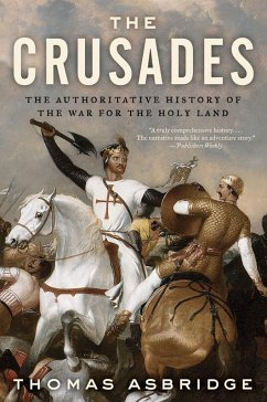 The Crusades (eBook, ePUB) - Asbridge, Thomas