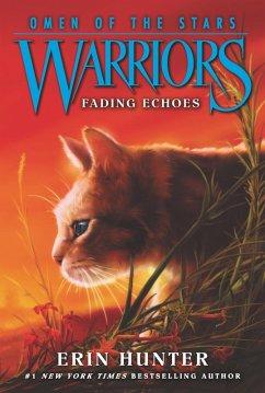 Warriors: Omen of the Stars #2: Fading Echoes (eBook, ePUB) - Hunter, Erin