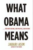 What Obama Means (eBook, ePUB)