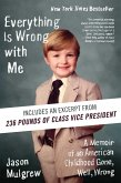 Everything Is Wrong with Me (eBook, ePUB)