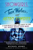 Showgirls, Teen Wolves, and Astro Zombies (eBook, ePUB)