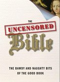 The Uncensored Bible (eBook, ePUB)