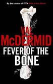 Fever of the Bone (eBook, ePUB)