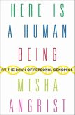 Here Is a Human Being (eBook, ePUB)