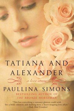 Tatiana and Alexander (eBook, ePUB) - Simons, Paullina
