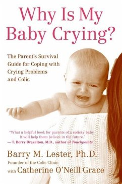 Why Is My Baby Crying? (eBook, ePUB) - Lester, Barry; Grace, Catherine O'Neill
