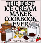 The Best Ice Cream Maker Cookbook Ever (eBook, ePUB)
