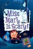 My Weird School Daze #10: Miss Mary Is Scary! (eBook, ePUB)