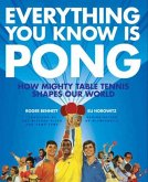 Everything You Know Is Pong (eBook, ePUB)