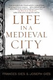 Life in a Medieval City (eBook, ePUB)