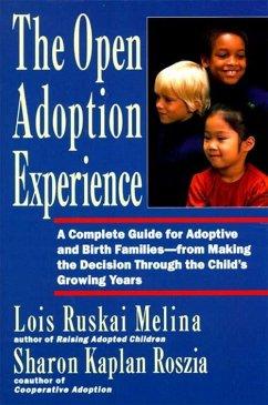 The Open Adoption Experience (eBook, ePUB) - Melina, Lois Ruskai
