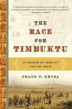 The Race for Timbuktu (eBook, ePUB) - Kryza, Frank T.