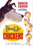 The Trouble with Chickens (eBook, ePUB)