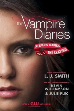 The Vampire Diaries: Stefans Diaries #3: The Craving