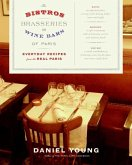 The Bistros, Brasseries, and Wine Bars of Paris (eBook, ePUB)