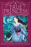 A True Princess (eBook, ePUB)