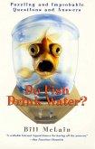 Do Fish Drink Water? (eBook, ePUB)
